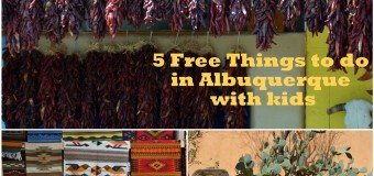 5 Free Things to do in Albuquerque with Kids
