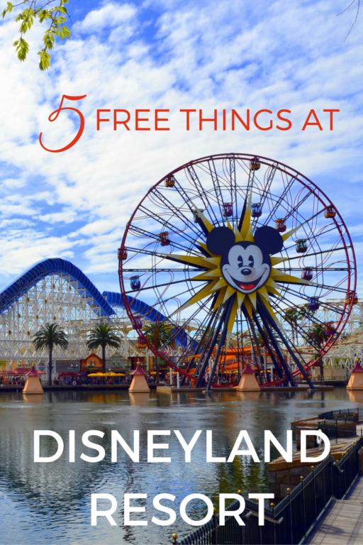 free things at disneyland resort
