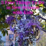 5 Free Things To Do in New Orleans With Kids