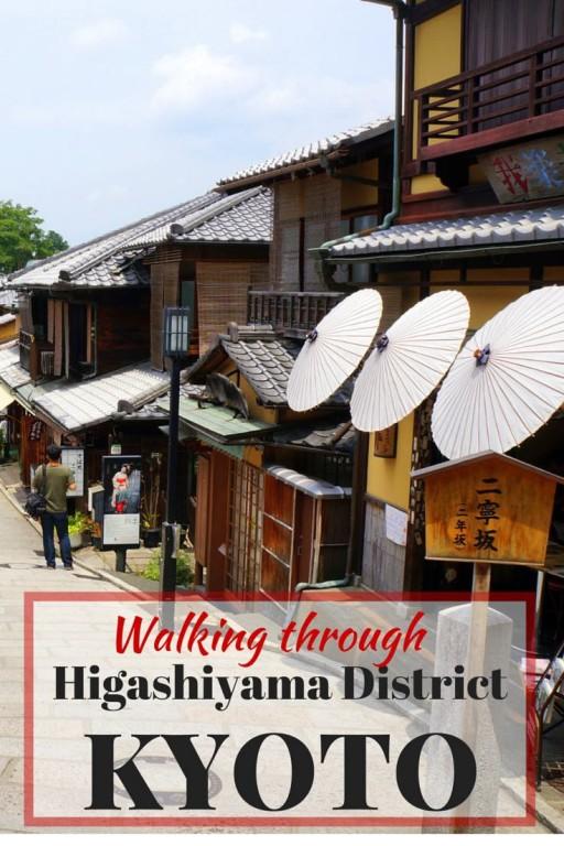Higashiyama District Kyoto
