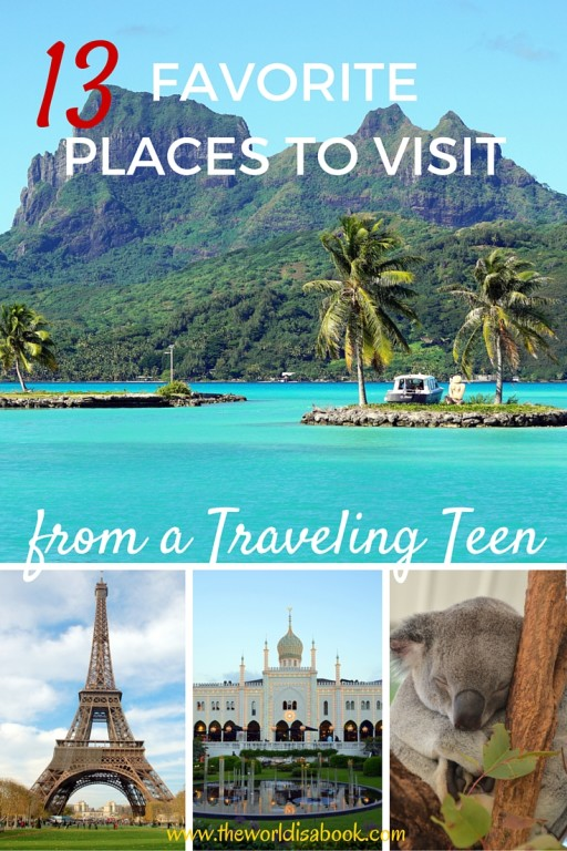 Favorite Places To Visit For A Teen