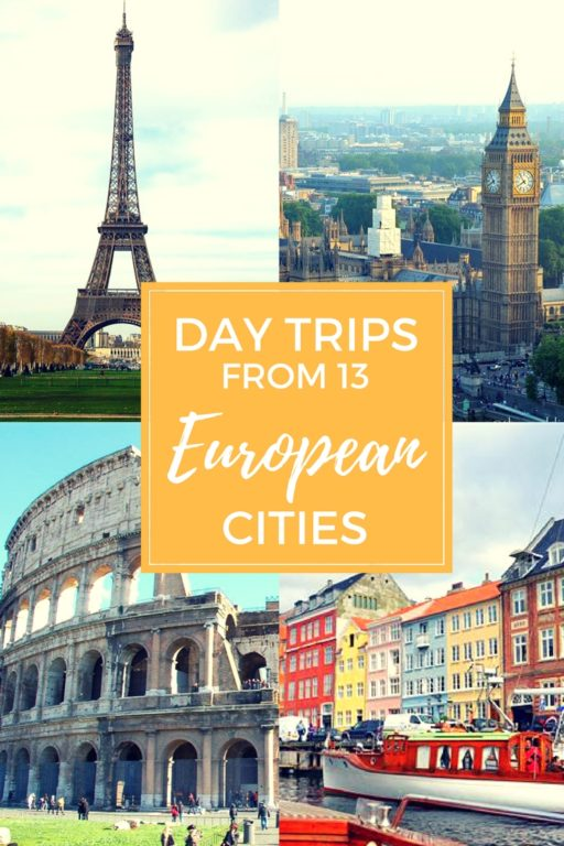 Day trips from European cities
